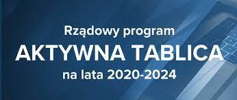 """Rządowy program """"Aktywna Tablica"""""""